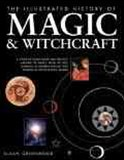 Illustrated History of Magic and Witchcraft