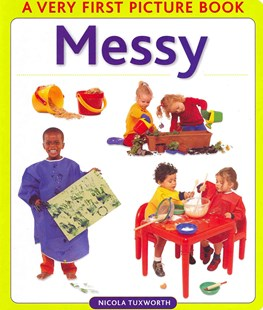 Messy - Non-Fiction Early Learning