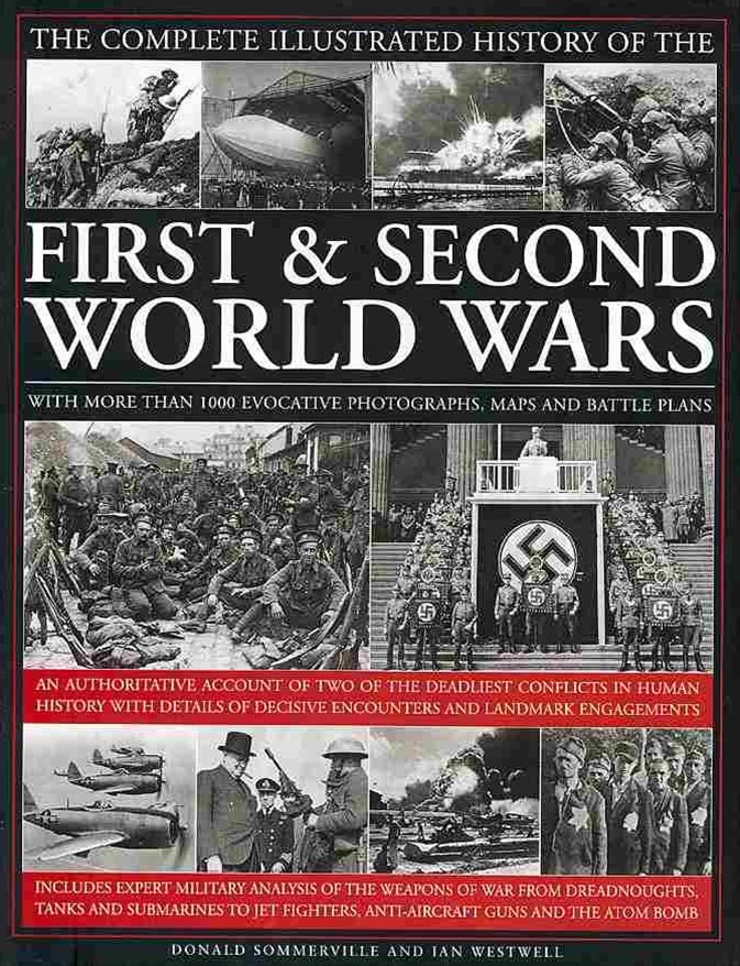 Complete Illustrated History of the First and Second World Wars