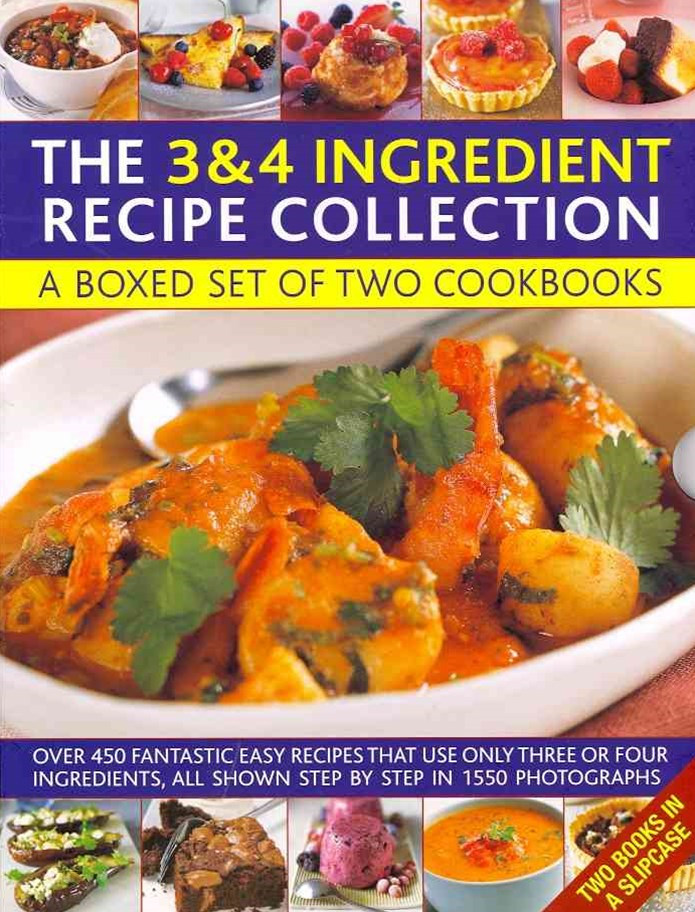 3 & 4 Ingredient Recipe Collection