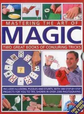 Mastering the Art of Magic: Two Great Books of Conjuring Tricks