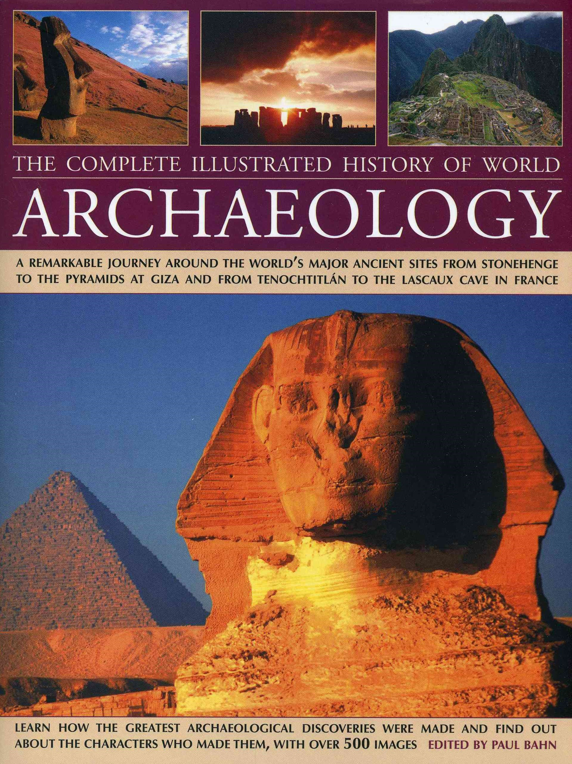 Complete Illustrated History of World Archaeology