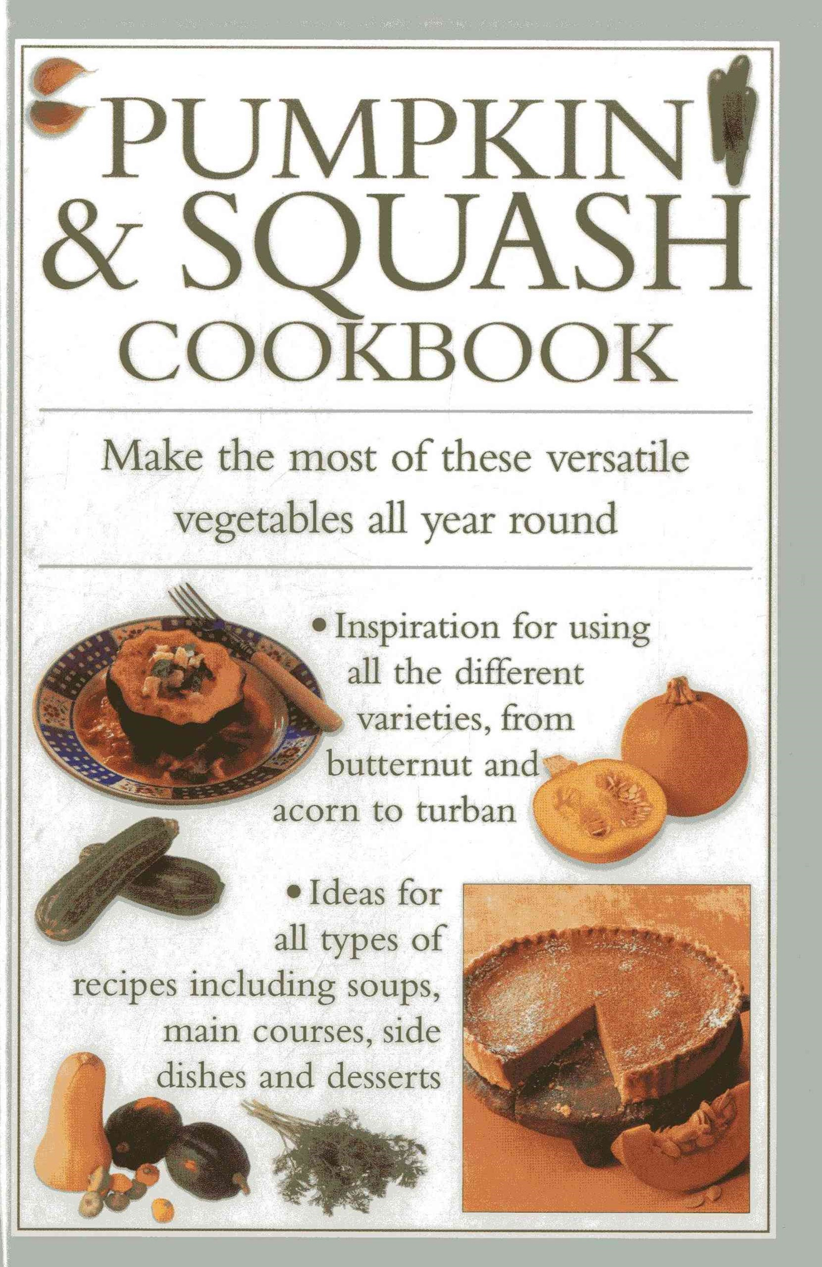 Pumpkin and Squash Cookbook