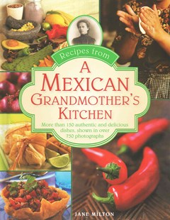 Recipes from a Mexican Grandmother