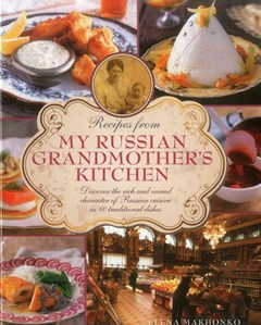 Recipes from My Russian Grandmother