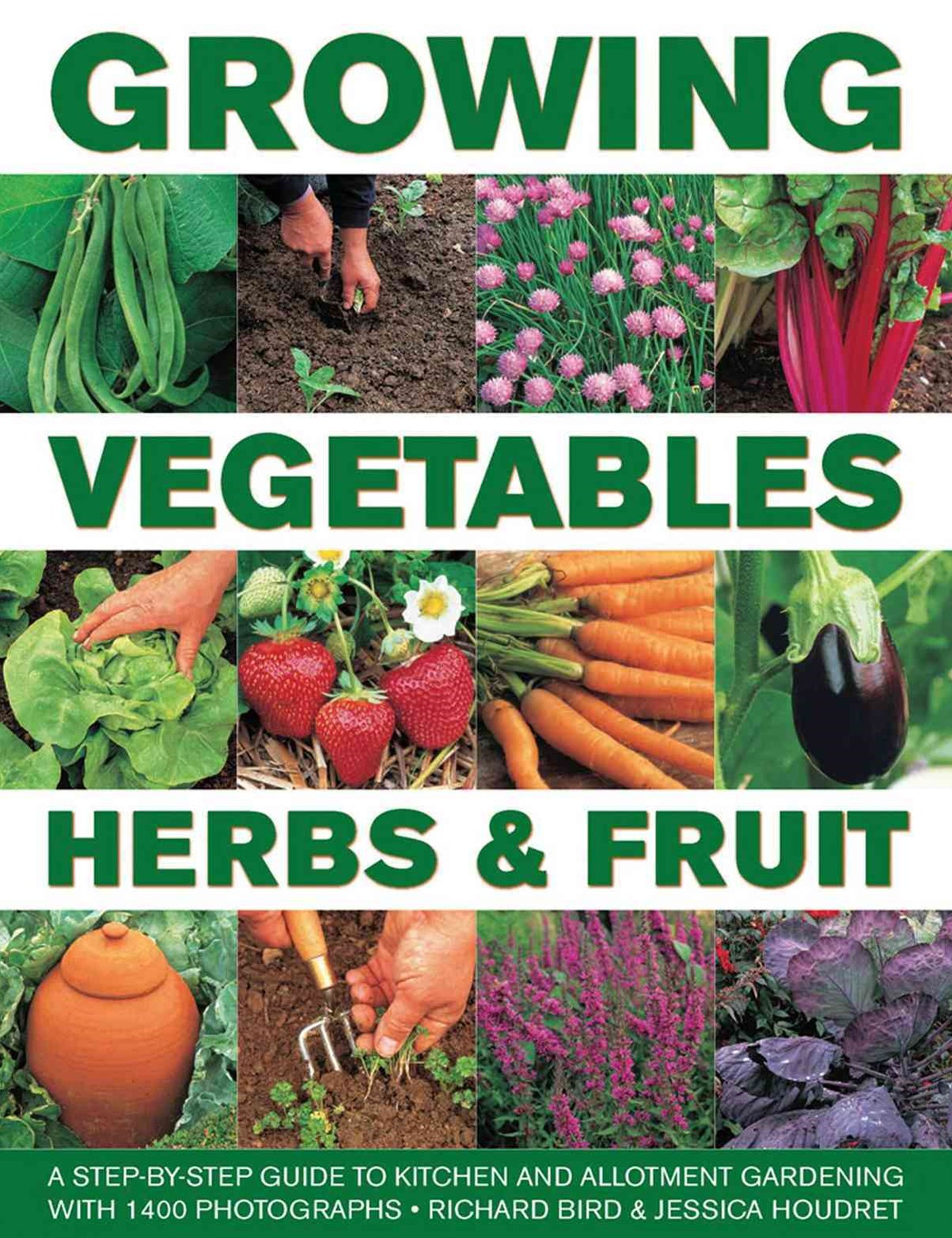 Growing Vegetables, Herbs & Fruit