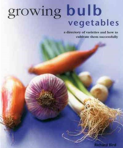 Growing Bulb Vegetables