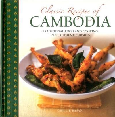 Classic Recipes of Cambodia