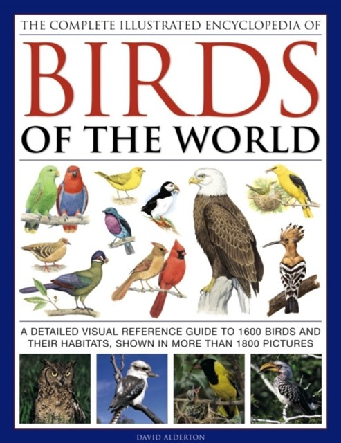 Complete Illustrated Encyclopedia of Birds of the World
