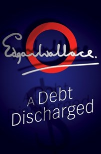 (ebook) A Debt Discharged - Crime Mystery & Thriller