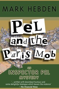 (ebook) Pel And The Paris Mob - Crime Mystery & Thriller
