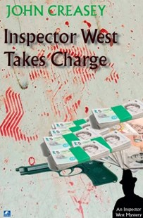 (ebook) Inspector West Takes Charge - Crime Mystery & Thriller