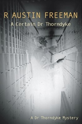 A Certain Dr Thorndyke
