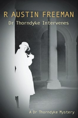 Dr Thorndyke Intervenes