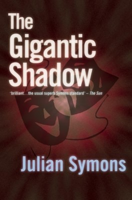 The Gigantic Shadow
