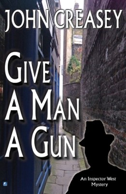 Give a Man a Gun