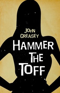 (ebook) Hammer the Toff - Crime Mystery & Thriller