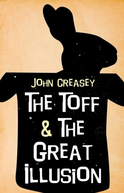 Toff and the Great Illusion