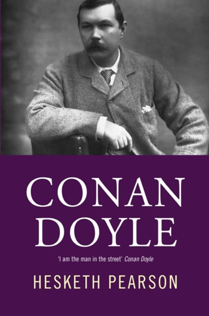 Conan Doyle: His Life And Art