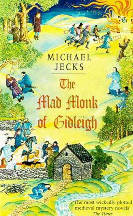 The Mad Monk Of Gidleigh (Knights Templar Mysteries 14)