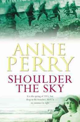 Shoulder the Sky (World War I Series, Novel 2)