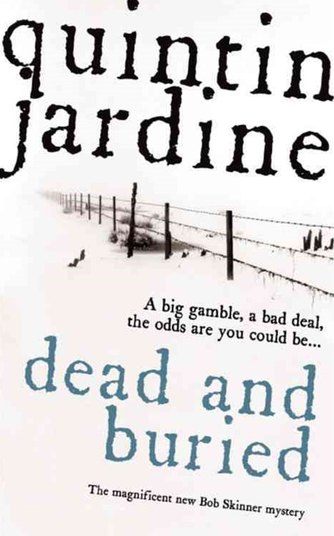 Dead and Buried (Bob Skinner series, Book 16)