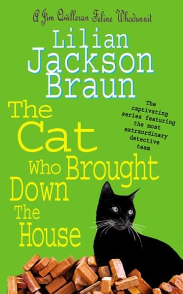 The Cat Who Brought Down The House (The Cat Who  Mysteries, Book 25)