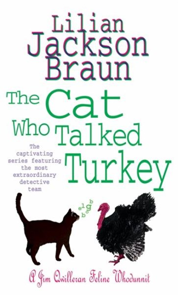 The Cat Who Talked Turkey (The Cat Who  Mysteries, Book 26)