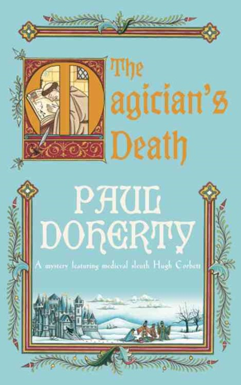 The Magician's Death (Hugh Corbett Mysteries, Book 14)