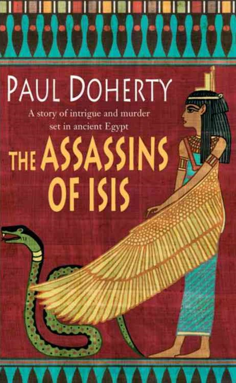 The Assassins of Isis (Amerotke Mysteries, Book 5)