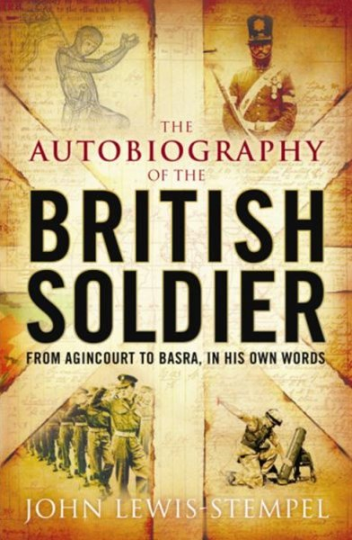 The Autobiography of the British Soldier