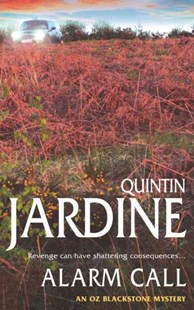 Alarm Call (Oz Blackstone series, Book 8) by Quintin Jardine (9780755321049) - PaperBack - Crime Mystery & Thriller