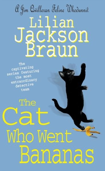 The Cat Who Went Bananas (The Cat Who  Mysteries, Book 27)