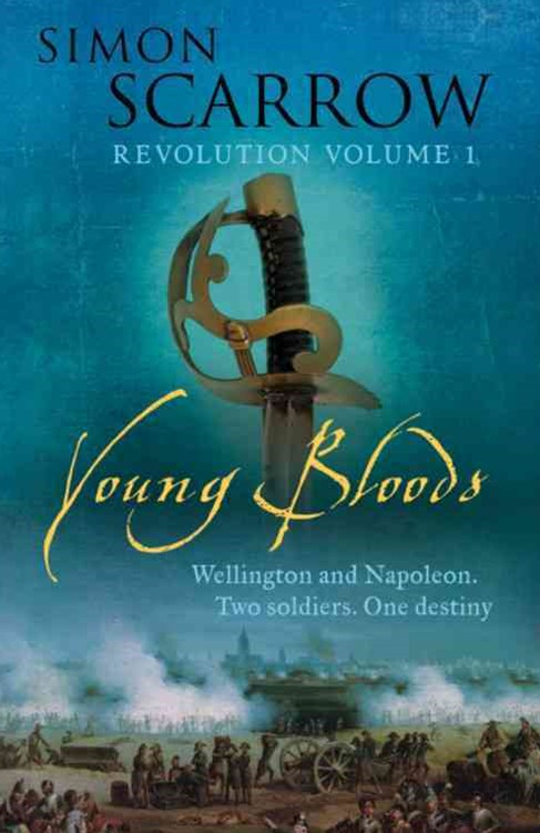 Young Bloods (Wellington and Napoleon 1)