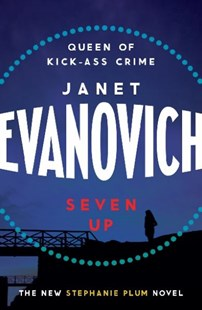 Seven Up: The One With The Mud Wrestling by Janet Evanovich (9780755329069) - PaperBack - Crime Mystery & Thriller