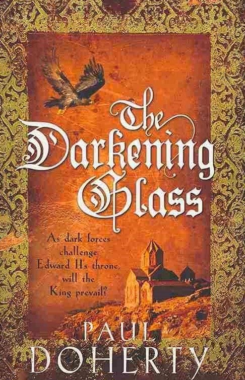 The Darkening Glass (Mathilde of Westminster Trilogy, Book 3)