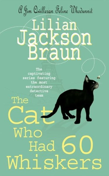 The Cat Who Had 60 Whiskers (The Cat Who  Mysteries, Book 29)
