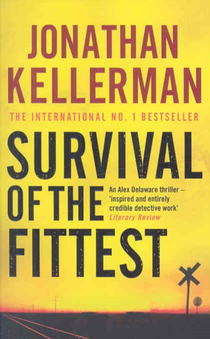 Survival of the Fittest (Alex Delaware series, Book 12)