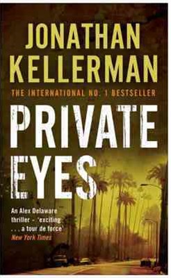 Private Eyes (Alex Delaware series, Book 6)