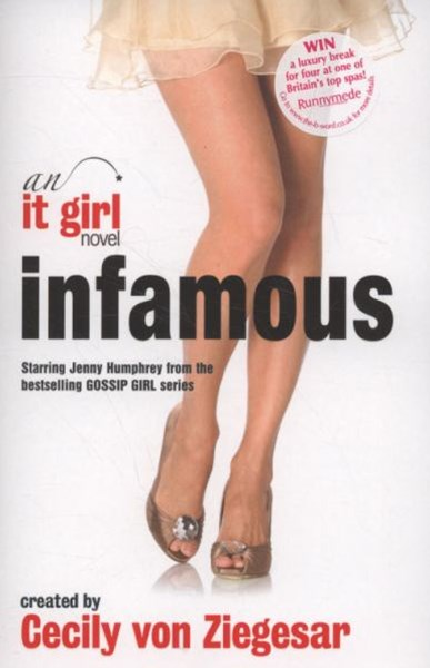 Infamous: An It Girl Novel