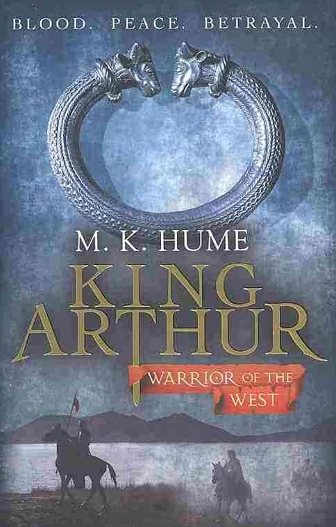 King Arthur: Warrior of the West