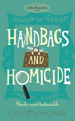 Handbags and Homicide