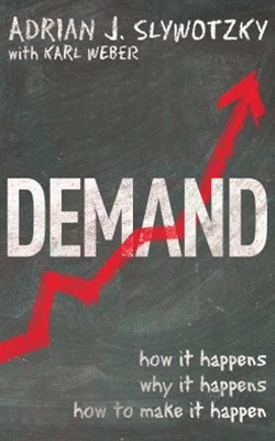 Demand: Creating What People Love Before They Know They Want It