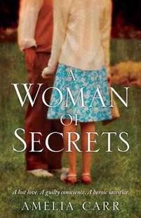 A Woman of Secrets by Amelia Carr (9780755370030) - PaperBack - Modern & Contemporary Fiction General Fiction