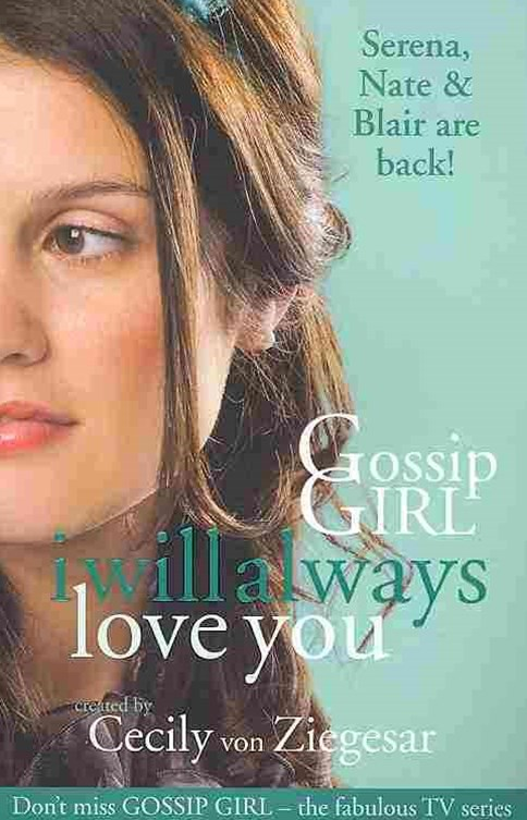 Gossip Girl: I will Always Love You