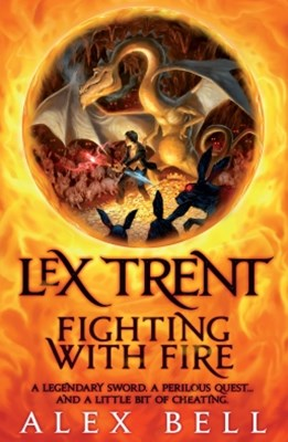 (ebook) Lex Trent: Fighting With Fire
