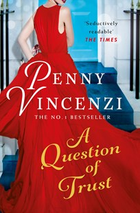 A Question of Trust by Penny Vincenzi (9780755377633) - PaperBack - Modern & Contemporary Fiction General Fiction