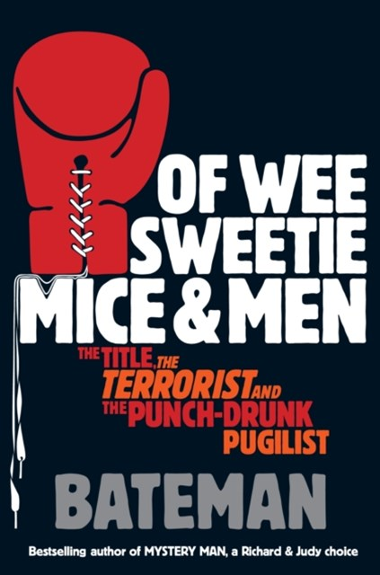 Of Wee Sweetie Mice and Men