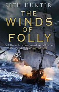 The Winds of Folly by Seth Hunter (9780755379019) - PaperBack - Adventure Fiction Historical