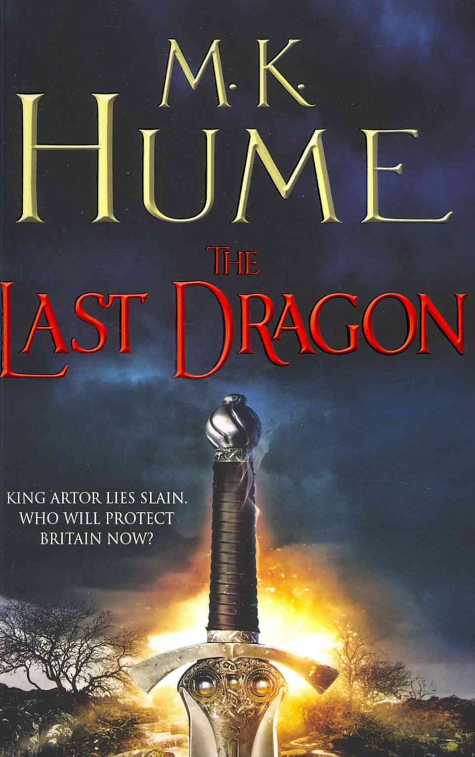 The Last Dragon: Twilight of the Celts Book I